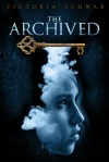 The Archived, by Victoria Schwab