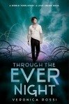 Dystopian YA Novel: Through the Ever Night, by Veronica Rossi