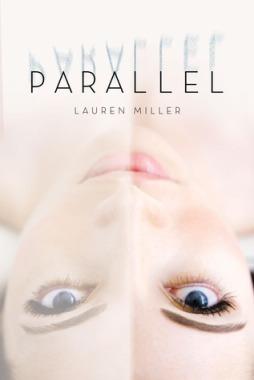 Parallel by Lauren Miller